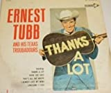 img - for ERNEST TUBB AND HIS TEXAS TROUBADOURS - THANKS A LOT - vinyl lp. book / textbook / text book