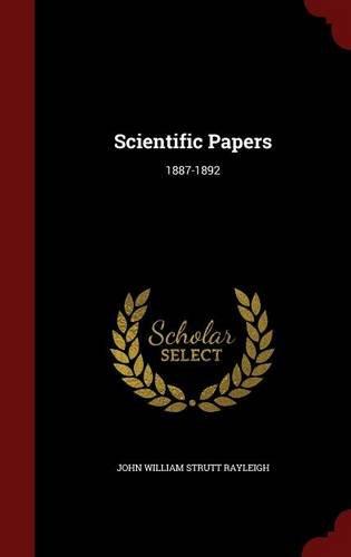 Scientific Papers: 1887-1892