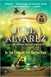 In the Time of the Butterflies Publisher: Algonquin Books; Reprint edition