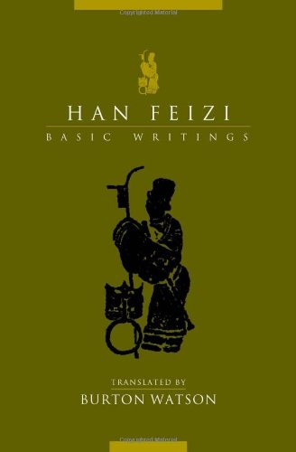 Han Feizi: Basic Writings (Translations from the Asian...