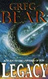 Legacy (0099350718) by GREG BEAR