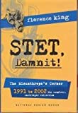 STET, Damnit!: The Misanthrope's Corner 1991 to 2002 (The Complete, Unabridged Collection)