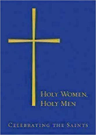 Holy Women, Holy Men: Celebrating the Saints