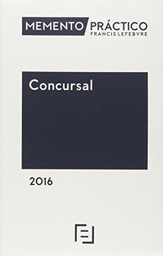 Memento Práctico. Concursal. 2016