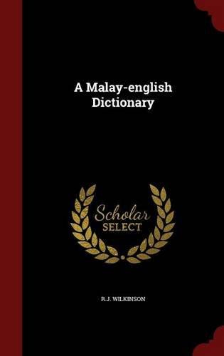 A Malay-english Dictionary