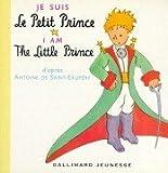 Bonjour, Je Suis Le Petit Prince (French Edition)