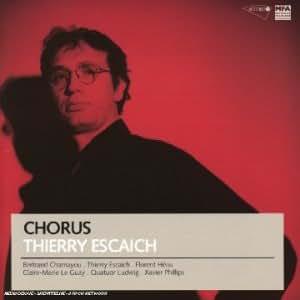 Thierry Escaich - Chorus (Musique de chambre)