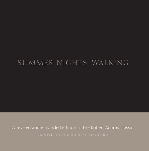 Robert Adams: Summer Nights, Walking: Along the Colorado Front Range: 1976-1982