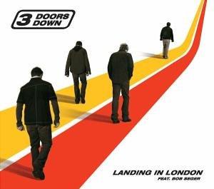 3 Doors Down - Landing in London - Zortam Music