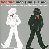 echange, troc Renaud - Mon film sur moi et mes chansons préférées de moi (Cd + DVD)