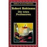 """Die toten Professorenvon """"Robert Robinson"""""""