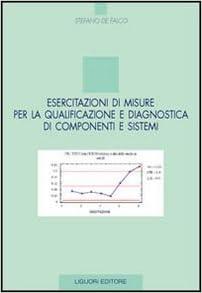 Esercitazioni di misure per la qualificazione e diagnostica di