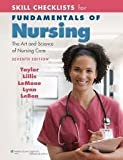Skill Checklists for Fundamentals of Nursing: The Art and Science of Nursing Care 7th (seventh) edition