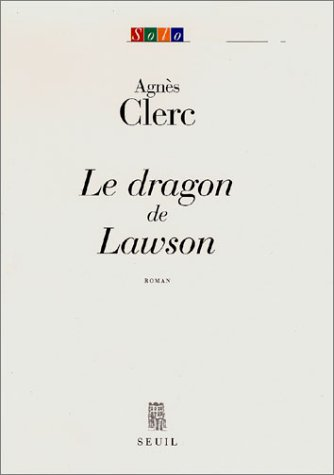 Le Dragon de Lawson (French Edition)