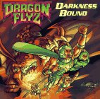 img - for Darkness Bound (Dragon Flyz Series) book / textbook / text book