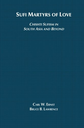Sufi Martyrs Of Love: The Chishti Order In South Asia And Beyond front-484432
