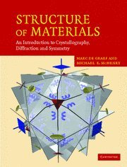 Structure of Materials: An Introduction to...
