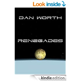Renegades: The Progenitor Trilogy, Book Two (Progenitors Universe)