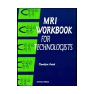 MRI Workbook for Technologists