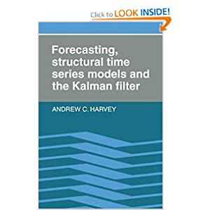 Forecasting, Structural Time Series Models and the Kalman Filter A. C. Harvey