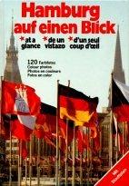 Hamburg auf einen Blick - a glance -  de un vistazo - d'un seul coup d'oeil (German and English Edition)