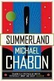 Summerland (000712712X) by Michael Chabon