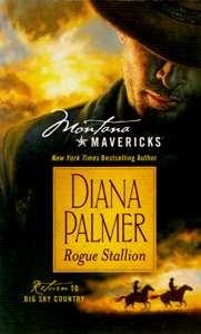 Rogue Stallion (Montana Mavericks, Return to Big Sky Country), DIANA PALMER