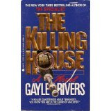 The Killing House (1557731314) by Rivers, Gayle