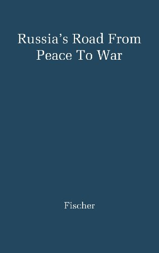 Russia's Road from Peace to War: Soviet Foreign Relations, 1917-1941: Soviet-Foreign Relations, 1917-41