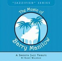 Music of Barry Manilow by Randy Walman