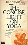 The Concise Light on Yoga (0041490568) by IYENGAR, B.K.S.