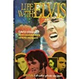 Life with Elvis