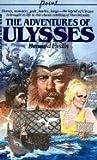 Adventures of Ulysses (Turtleback School & Library Binding Edition) (0808577565) by Evslin, Bernard