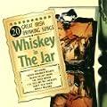20 Great Irish Drinking Songs: Whiskey in the Jar