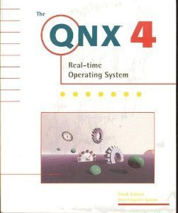 the-qnx-4-real-time-operating-system-by-frank-kolnick-1998-09-03