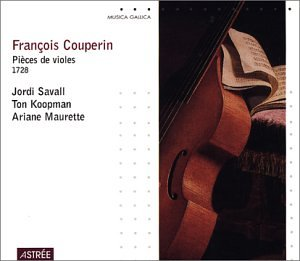 Couperin: Pieces De Violes 1728