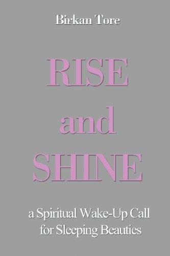 Rise and Shine: a Spiritual Wake-Up Call for Sleeping Beauties