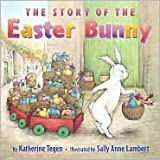 The Story of the Easter Bunny Publisher: HarperCollins