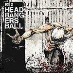 Mtv2 Headbanggers Ball [2Cd 40 Track Edition] front-209346