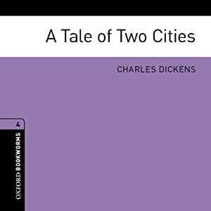 A Tale of Two Cities (Adaptation): Oxford Bookworms Library | [Charles Dickens, Jennifer Bassett (adaptation)]