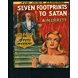 Seven Footprints to Satan (0380006901) by Merritt, Abraham