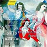 Grieg: Symphonic Dances / Piano Concerto / Wedding Day At Troldhaugen