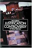 The Current Justification Controversy (094093163X) by O. Palmer Robertson