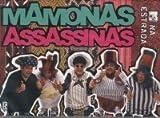 MAMONAS ASSASSINAS : MTV NA ESTRADA