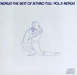 Jethro Tull - Repeat - The Best Of Jethro Tull Vol. II - Zortam Music