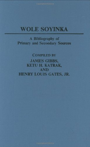 Wole Soyinka: A Bibliography of Primary and Secondary Sources (Bibliographies and Indexes in Afro-American and African S
