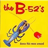 Dance this mess around-The best of By The B-52s (1990-09-08)