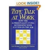img - for Type Talk at Work: How the 16 Personality Types Determine Your Success on the Job by Otto Kroeger (1991-12-01) book / textbook / text book