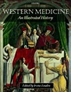 Western Medicine - An Illustrated History…