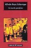 Un mundo para Julius (Compactos Anagrama) (Spanish Edition)